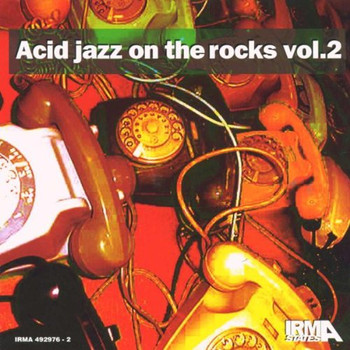 Various Jazz Dance Artists - Acid Jazz on the Rocks Volume 2