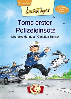 Lesetiger - Toms erster Polizeieinsatz - Hanauer, Michaela