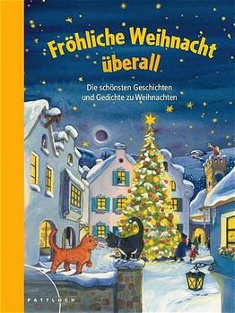 Gedichte Zu Weihnachten.Frohliche Weihnacht Uberall Die Schonsten Geschichten Und Gedichte Zu Weihnachten Annemarie Langhammer