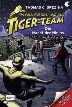 Ein Fall für dich und das Tiger-Team 24. Die Nacht der Ninjas - Thomas Brezina