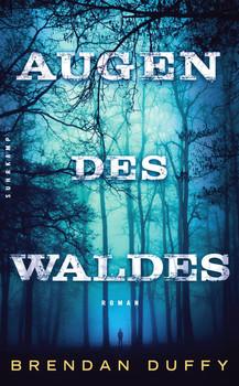 Augen des Waldes: Roman (suhrkamp taschenbuch) - Duffy, Brendan