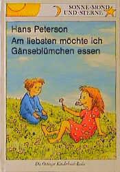 Am liebsten möchte ich Gänseblümchen essen - Hans Peterson