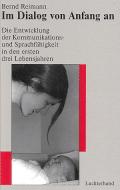 Im Dialog von Anfang an - Reimann, Bernd