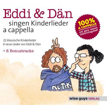 Eddi & Dän - Eddi & Dän singen Kinderlieder a cappella