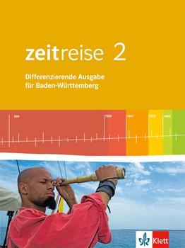 Zeitreise / Schülerbuch 2. Differenzierende Ausgabe für Baden-Württemberg ab 2016 [Gebundene Ausgabe]