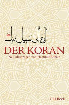 Der Koran - Hartmut Bobzin  [Taschenbuch]