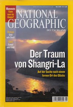 National Geographic Deutschland 05/2009: Der Traum von Shangri-La - Auf der Suche nach einem fernen Ort des Glücks [Broschiert]