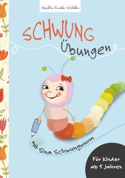 Schwungübungen mit Sina Schwungwurm. Lernbuch für Kinder in der Vorschule - Susanne Bohne  [Taschenbuch]