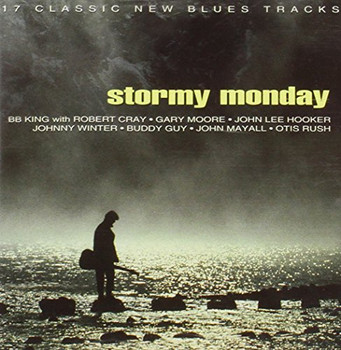 Various - Stormy Monday
