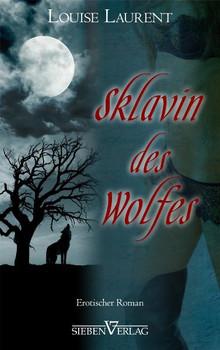 Sklavin des Wolfes - Louise Laurent