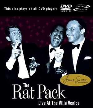the Rat Pack - Live & Swingin'-at Villa Venice [DVD-AUDIO]