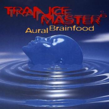 Various - Trancemaster 6-Aural Brainfo