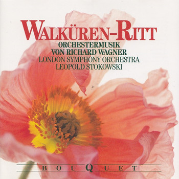 London Symphony Orchestra - Leopold Stokowski: Richard Wagner - Walküren-Ritt