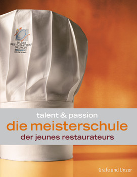 Die Meisterschule der Jeunes Restaurateurs - Jeunes Restaurateurs