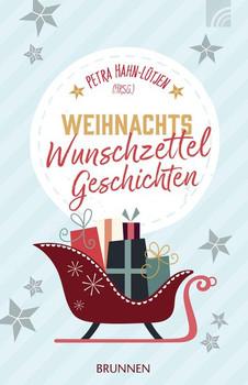 WeihnachtsWunschzettelGeschichten [Taschenbuch]