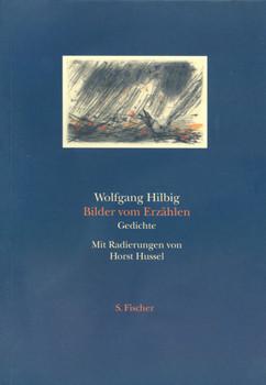 Bilder vom Erzählen - Wolfgang Hilbig