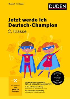 Jetzt werde ich Deutschchampion. Deutsch 2. Klasse [Taschenbuch]