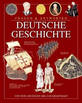 Fragen & Antworten: Deutsche Geschichte - Cornelia Franz