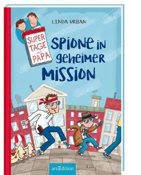 Supertage mit Papa - Spione in geheimer Mission - Linda Urban  [Gebundene Ausgabe]