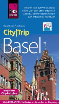 Reise Know-How CityTrip Basel. Reiseführer mit Stadtplan und kostenloser Web-App - Peter Kränzle  [Taschenbuch]