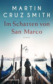 Im Schatten von San Marco. Roman - Martin Cruz Smith  [Gebundene Ausgabe]