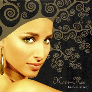 Kaye-Ree - Endless Melody