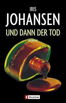 Und dann der Tod - Iris Johansen