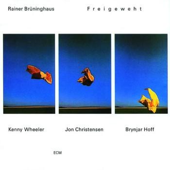 Rainer Brüninghaus - Freigeweht