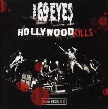 69 Eyes - Hollywood Kills-Live at the Wh