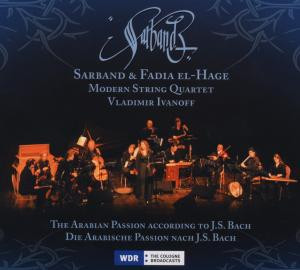 Sarband - The Arabian Passion