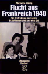 Flucht aus Frankreich 1940 - Marianne Loring