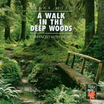 Various - Walk in the Deep Woods/Relax W