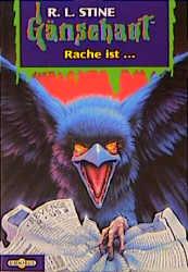 Gänsehaut - Band 44: Rache ist ... - R. L. Stine