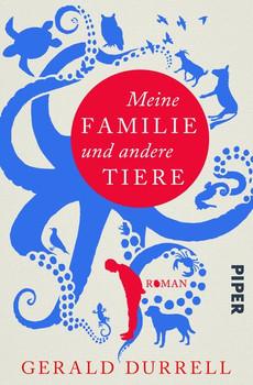 Meine Familie und andere Tiere - Gerald Durrell  [Gebundene Ausgabe]