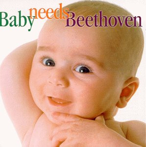 Various - Baby Needs Beethoven