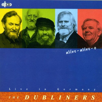 the Dubliners - Alive-Alive-O