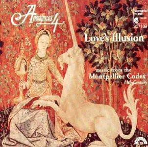 Montpellier Codex - Love's Illusion (Werke des Montpellier Codex des 13. Jahrhunderts)