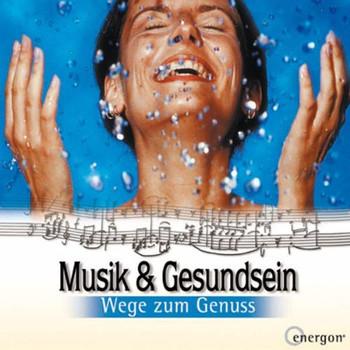 Various - Wege Zum Genuss