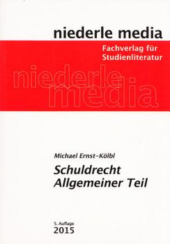 Schuldrecht Allgemeiner Teil - Michael Ernst-Kölbl [Taschenbuch, 5. Auflage 2015]