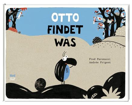 Otto findet was - Fred Paronuzzi  [Gebundene Ausgabe]