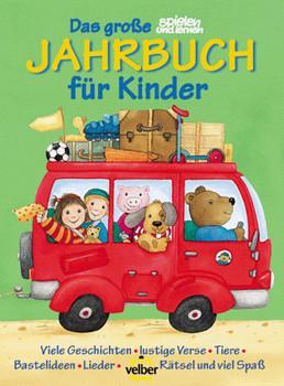 """Das große """"spielen und lernen"""" Jahrbuch für Kinder 2001 (neue Rechtschreibung)"""