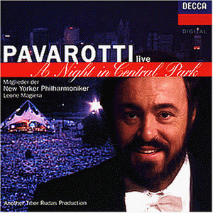 Luciano Pavarotti - A Night In Central Park (Live aus New York)