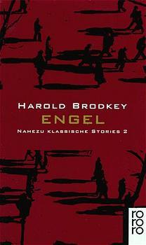 Engel: Nahezu klassische Stories. Band 2 (rororo) - Harold Brodkey