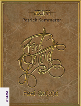 Feel Go(o)d - Kammerer, Patrick