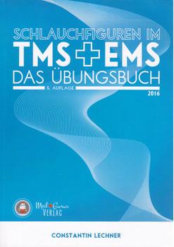 TMS & EMS 2016 - Schlauchfiguren: Vorbereitung auf den Medizinertest TMS 2016 und EMS 2016 - Constantin Lechner [Taschenbuch, 5. Auflage 2016]