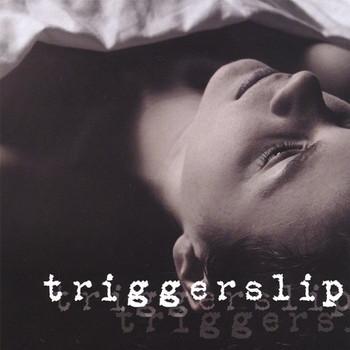 Triggerslip - Bullets & Broken Promises