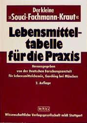 Der kleine 'Souci-Fachmann-Kraut', Lebensmitteltabelle für die Praxis - Friedrich Senser