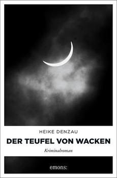 Der Teufel von Wacken. Kriminalroman - Heike Denzau  [Taschenbuch]