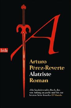Alatriste - Arturo Pérez-Reverte