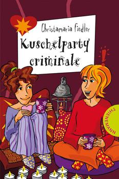 Kuschelparty criminale - Christamaria Fiedler